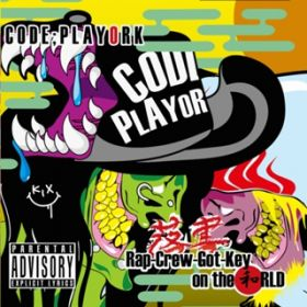 アルバム - Rap-Crew-Got-Key on the 和RLD / code;playork