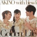 AKINO with bless4の曲/シングル - Golden Life