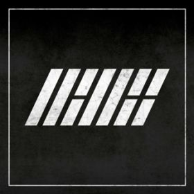 WELCOME BACK -KR DEBUT FULL ALBUM- / iKON