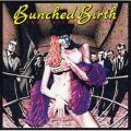 BUNCHED BIRTH  (Remastered)