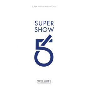アルバム - SUPER SHOW 6 - SUPER JUNIOR The 6th WORLD TOUR?- / SUPER JUNIOR