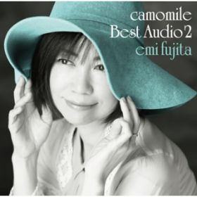 camomile Best Audio 2 / 藤田恵美