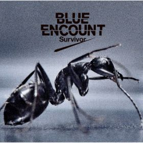 Survivor / BLUE ENCOUNT