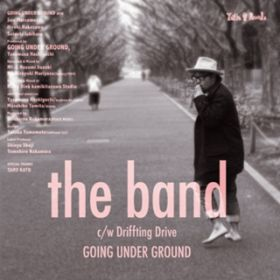 アルバム - the band / GOING UNDER GROUND