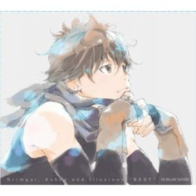 "TVアニメ「灰と幻想のグリムガル」 CD-BOX『Grimgar, Ashes and Illusions ""BEST""』 / (K)NoW_NAME"