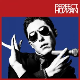 アルバム - 「PERFECT HUMAN」Type-B / RADIO FISH