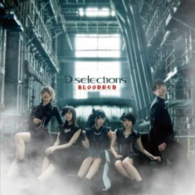 アルバム - BLOODRED / D-selections