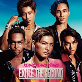 YEAH!! YEAH!! YEAH!! / EXILE THE SECOND