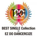 アルバム - TRF 20th Anniversary BEST SINGLE Collection × EZ DO DANCERCIZE / trf