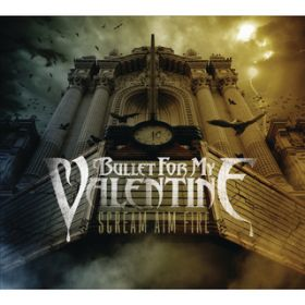 Waking the Demon / Bullet For My Valentine