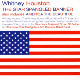 The Star Spangled Banner/America The Beautiful / Whitney Houston