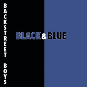 Black & Blue / Backstreet Boys