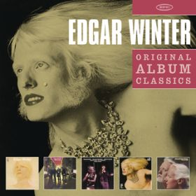 We All Had a Real Good Time / The Edgar Winter Group