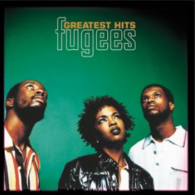 アルバム - Greatest Hits / Fugees