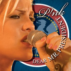 Dear Mr. President (Live from Wembley Arena, London, England) / P!nk