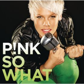 So What / P!nk