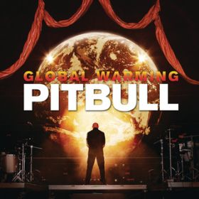 アルバム - Global Warming / Pitbull