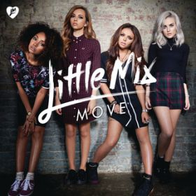 アルバム - Move (Remixes) / Little Mix