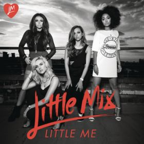 アルバム - Little Me (Remixes) / Little Mix
