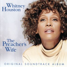 The Preacher's Wife / Whitney Houston