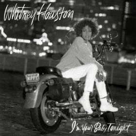 アルバム - I'm Your Baby Tonight / Whitney Houston