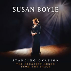 アルバム - Standing Ovation: The Greatest Songs from the Stage / Susan Boyle