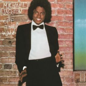 アルバム - Off the Wall / Michael Jackson