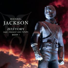 アルバム - HIStory - PAST, PRESENT AND FUTURE - BOOK I / Michael Jackson