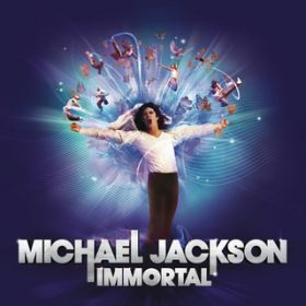 Immortal / Michael Jackson