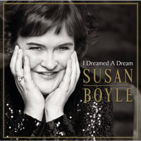 I Dreamed A Dream / Susan Boyle
