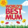 World's Best Mum 2007