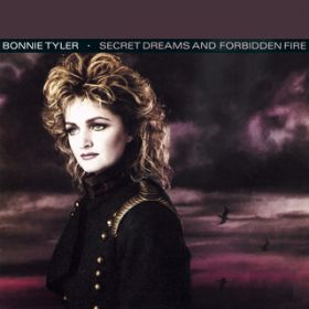 アルバム - Secret Dreams & Forbidden Fire / Bonnie Tyler