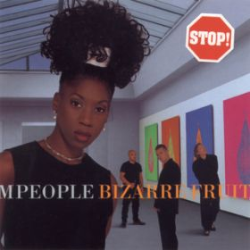 Bizarre Fruit ( + Mixes) / M People