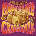 アルバム - Crosstalk: The Best Of Moby Grape / Moby Grape