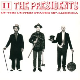 II / The Presidents of the United States of America