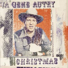 Here Comes Santa Claus (Down Santa Claus Lane) / Gene Autry