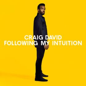 アルバム - Following My Intuition (Deluxe) / Craig David