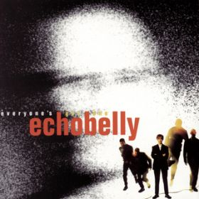 Everyone's Got One / Echobelly