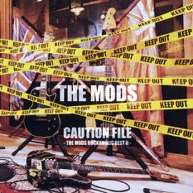 アルバム - CAUTION FILE -THE MODS ROCKAHOLIC BEST2- / THE MODS