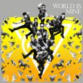 WORLD IS MINE【Type-A】