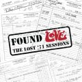 Found Love: The Lost '71 Sessions