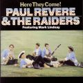 アルバム - Here They Come! / Paul Revere & The Raiders