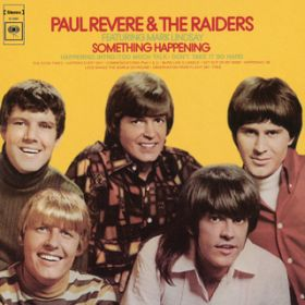 Get Out of My Mind / Paul Revere & The Raiders
