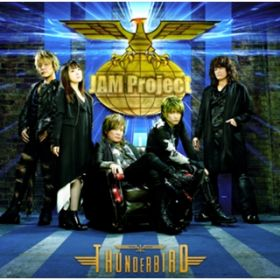 アルバム - JAM Project BEST COLLECTION XII THUNDERBIRD / JAM Project