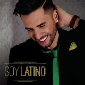 soy latino latino アルバムのダウンロード 試聴