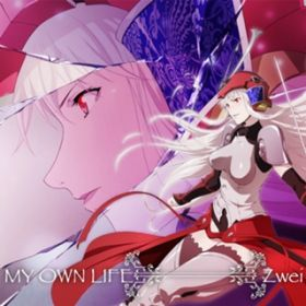 MY OWN LIFE / Zwei