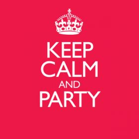 Keep Calm & Party / Various Artists