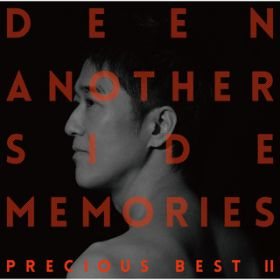 アルバム - Another Side Memories 〜Precious Best II〜 / DEEN