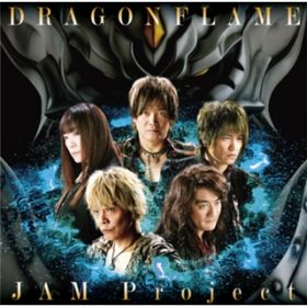 DRAGONFLAME / JAM Project