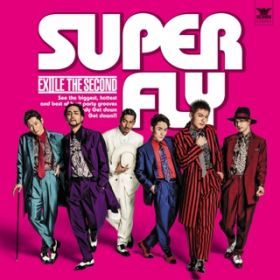 SUPER FLY / EXILE THE SECOND